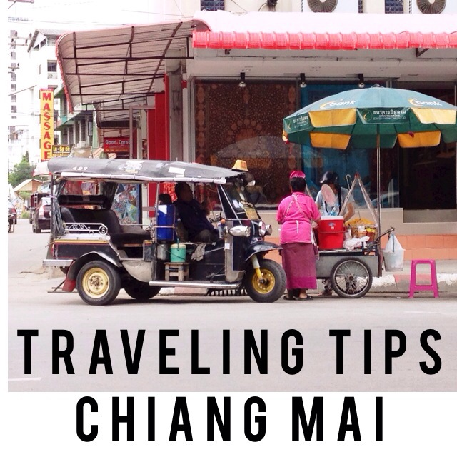 Traveling Tips Chiang Mai